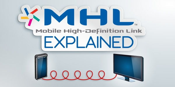 MHL Explained