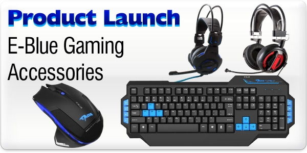 Product Launch - E-Blue Gaming Accessories