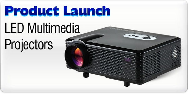 Product Launch - LED/LCD Multimedia Projectors