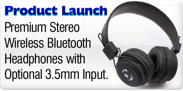 Product Launch - Premium Stereo Bluetooth Headset