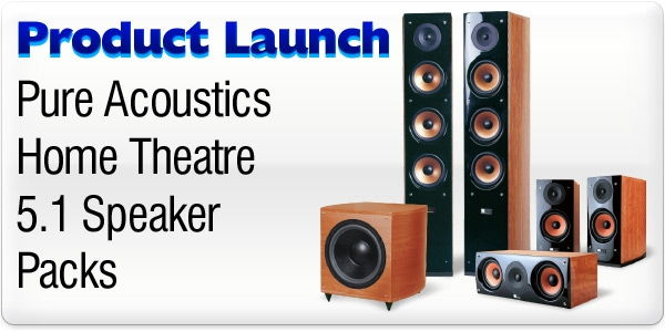 Product Launch - Pure Acoustics 5.1 Home Theatre Speakers